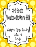 Wonders McGraw Hill 3rd Grade Close Reading (Workshop Book) - Units 1-6 *Bundle*