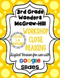 Wonders McGraw Hill 3rd Grade Close Reading (Workshop Book) Units 1-6 DIGITAL
