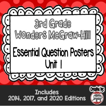 Wonders McGraw Hill 3rd Grade Essential Question Posters - Unit 1