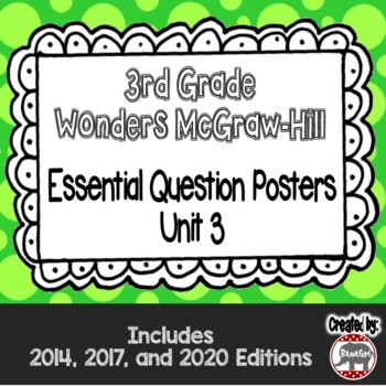 Wonders McGraw Hill 3rd Grade Essential Question Posters - Unit 3