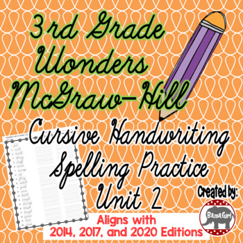 Wonders McGraw Hill 3rd Grade Spelling Cursive Handwriting Practice - Unit 2