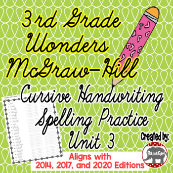 Wonders McGraw Hill 3rd Grade Spelling Cursive Handwriting Practice - Unit 3