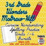 Wonders McGraw Hill 3rd Grade Spelling Cursive Handwriting - Units 1-6 Bundle
