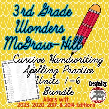 Wonders McGraw Hill 3rd Grade Spelling Cursive Handwriting