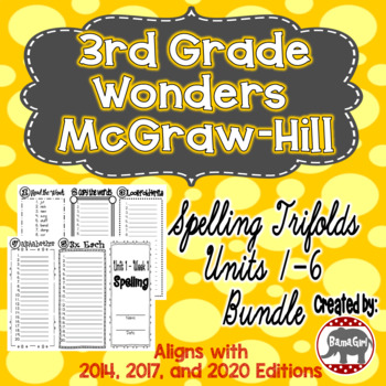 Wonders McGraw Hill 3rd Grade Spelling Trifolds - Units 1-6 **Bundle**