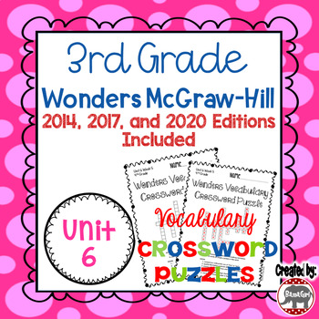 Wonders McGraw Hill 3rd Grade Vocabulary Crossword Puzzles - Unit 6