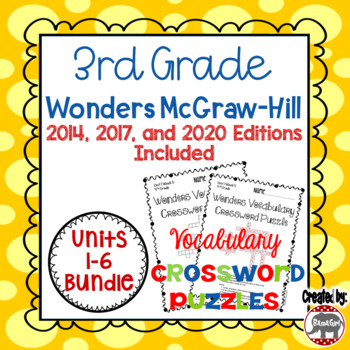 Wonders McGraw Hill 3rd Grade Vocabulary Crossword Puzzles - Units 1-6 Bundle