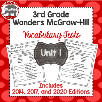 Wonders McGraw Hill 3rd Grade Vocabulary Tests - Unit 1