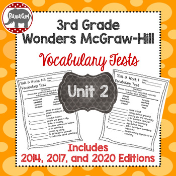 Wonders McGraw Hill 3rd Grade Vocabulary Tests - Unit 2