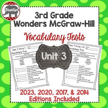 Wonders McGraw Hill 3rd Grade Vocabulary Tests - Unit 3