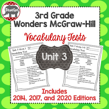 Wonders McGraw Hill 3rd Grade Vocabulary Tests - Unit 3