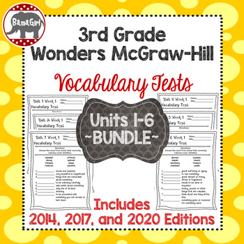 Wonders McGraw Hill 3rd Grade Vocabulary Tests - Units 1-6