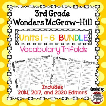 Wonders McGraw Hill 3rd Grade Vocabulary Trifold - Units 1-6 **Bundle**