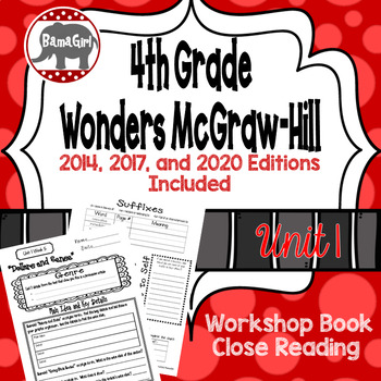Wonders McGraw Hill 4th Grade Close Reading (Workshop Book) - Complete Unit 1