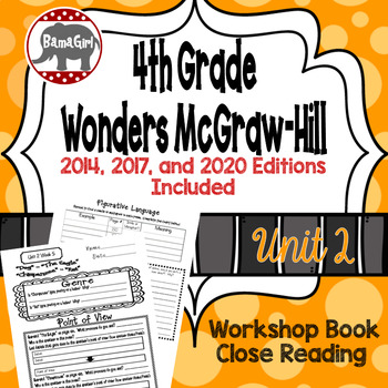 Wonders McGraw Hill 4th Grade Close Reading (Workshop Book) - Complete Unit 2