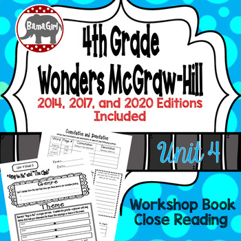 Wonders McGraw Hill 4th Grade Close Reading (Workshop Book) - Complete Unit 4