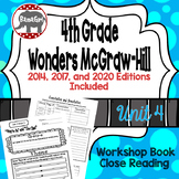 Wonders McGraw Hill 4th Grade Close Reading (Workshop Book) - Unit 4