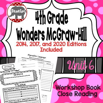 Wonders McGraw Hill 4th Grade Close Reading (Workshop Book) - Complete Unit 6