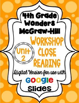 Wonders McGraw Hill 4th Grade Close Reading (Workshop Book) Unit 2 DIGITAL