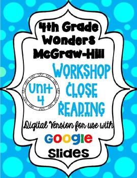 Wonders McGraw Hill 4th Grade Close Reading (Workshop Book) Unit 4 DIGITAL