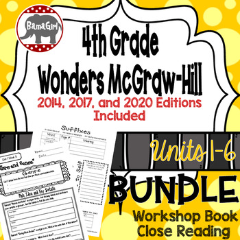 Wonders McGraw Hill 4th Grade Close Reading (Workshop Book) - Units 1-6 *Bundle*