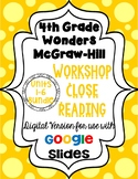 Wonders McGraw Hill 4th Grade Close Reading (Workshop Book) Units 1-6 DIGITAL