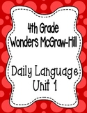 Wonders McGraw Hill 4th Grade Daily Language - Complete Unit 1 (Weeks 1-5)
