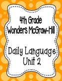 Wonders McGraw Hill 4th Grade Daily Language - Complete Unit 2 (Weeks 1-5)
