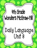 Wonders McGraw Hill 4th Grade Daily Language - Complete Unit 3 (Weeks 1-5)