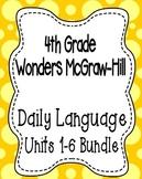 Wonders McGraw Hill 4th Grade Daily Language - Units 1-6 **Bundle**
