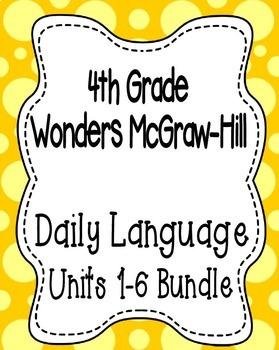 Wonders McGraw Hill 4th Grade Daily Language - Units 1-6 *