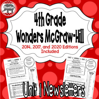 Wonders 2020, 2017, 2014 McGraw Hill 4th Grade Newsletters/Study Guide - Unit 1