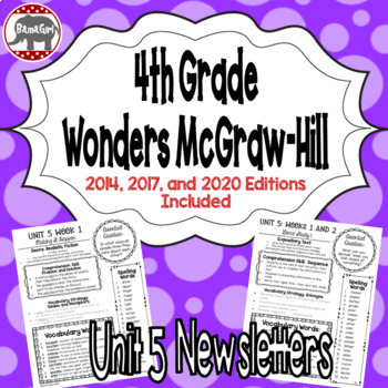 Wonders McGraw Hill 4th Grade Newsletter/Study Guide - Unit 5 (Weeks 1-5)