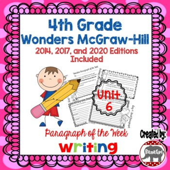 Wonders McGraw Hill 4th Grade Paragraph of the Week - Unit 6
