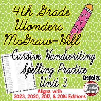 Wonders McGraw Hill 4th Grade Spelling Cursive Handwriting Practice - Unit 3