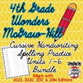 Wonders McGraw Hill 4th Grade Spelling Cursive Handwriting - Units 1-6 Bundle