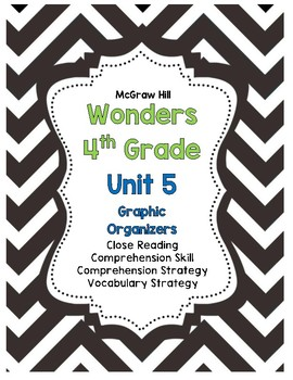 Wonders McGraw-Hill 4th Grade Unit 5 Story Skills Reading Strategies Pack