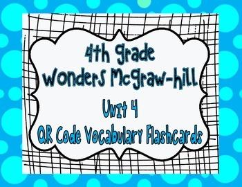 Wonders McGraw Hill 4th Grade Vocabulary QR Code Flashcard