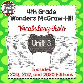 Wonders McGraw Hill 4th Grade Vocabulary Tests - Unit 3