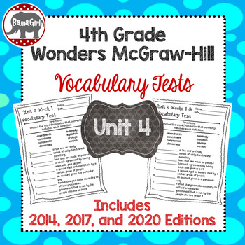 Wonders McGraw Hill 4th Grade Vocabulary Tests - Unit 4