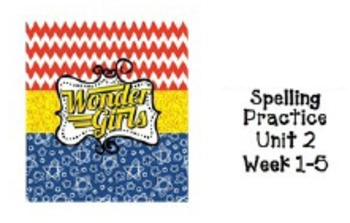 4th grade Wonders Unit 2: Spelling- ABC Order and Fill In Blank