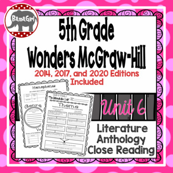 Wonders McGraw Hill 5th Grade Close Reading (Literature Anthology Book) - Unit 6