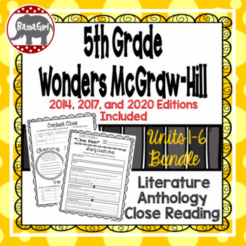 Wonders McGraw Hill 5th Grade Close Reading Literature Anthology Unit 1-6 Bundle