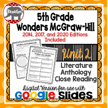 Wonders McGraw Hill 5th Grade Close Reading Literature Anthology Unit 2 DIGITAL