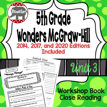 Wonders McGraw Hill 5th Grade Close Reading (Workshop Book) - Complete Unit 3