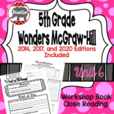 Wonders McGraw Hill 5th Grade Close Reading (Workshop Book) - Complete Unit 6