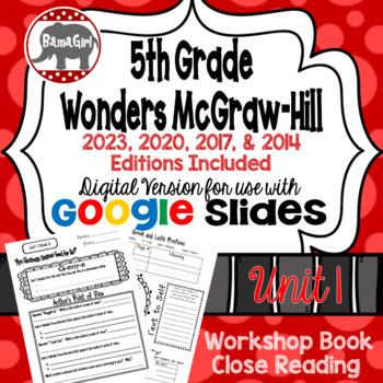Wonders McGraw Hill 5th Grade Close Reading (Workshop Book) Unit 1 DIGITAL