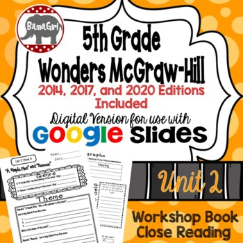 Wonders McGraw Hill 5th Grade Close Reading (Workshop Book) Unit 2 DIGITAL