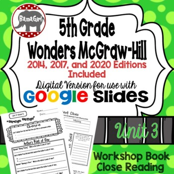 Wonders McGraw Hill 5th Grade Close Reading (Workshop Book) Unit 3 DIGITAL