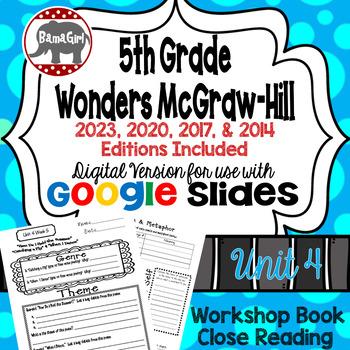 Wonders McGraw Hill 5th Grade Close Reading (Workshop Book) Unit 4 DIGITAL